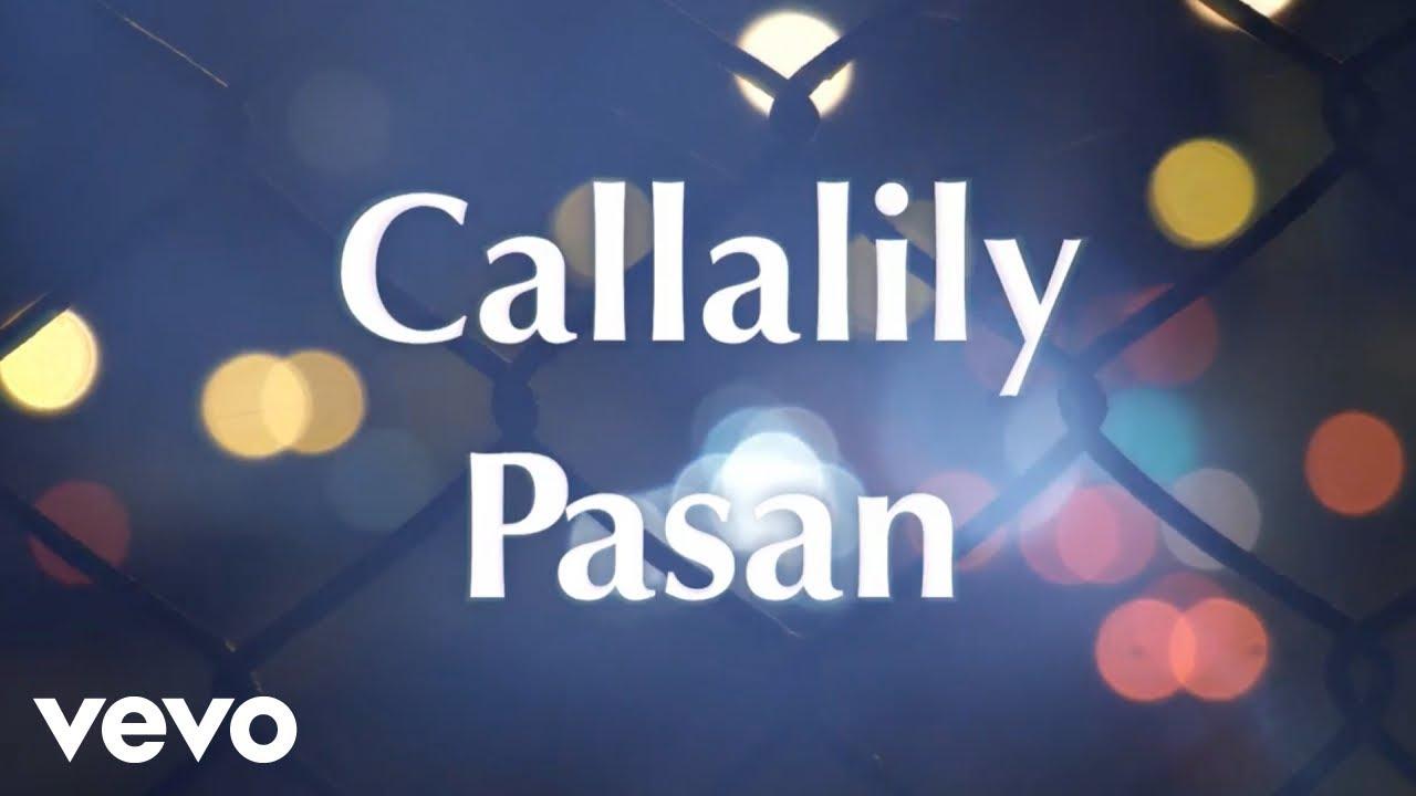 Download Callalily - Pasan [Lyric Video]