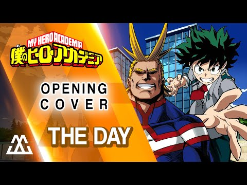 Boku no Hero Academia Opening - The Day (Cover)