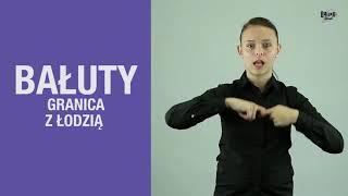 GRANICA BAŁUT z ŁODZIĄ // BAŁUCKI SŁOWNIK #2