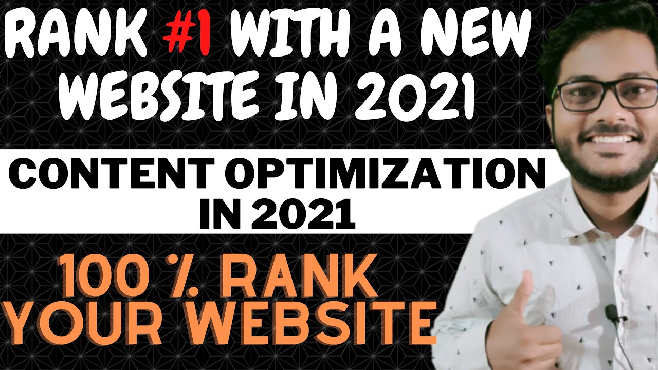 Seo In 2021 | Content Optimization In 2021 | RANK #1 WITH A NEW WEBSITE | Google Algorithm Update