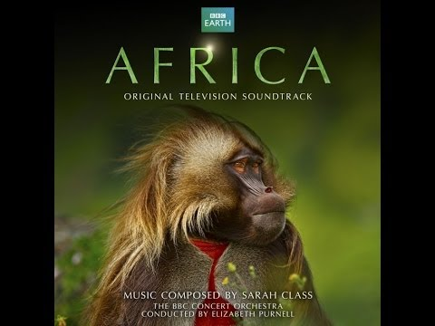 Africa - Soundtrack Suite - Sarah Class
