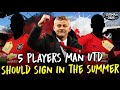 5 Players Manchester United Should Sign - in the Summer Transfer Window