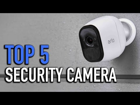 TOP 5: Security Camera 2018- Must Watch Before You Buy