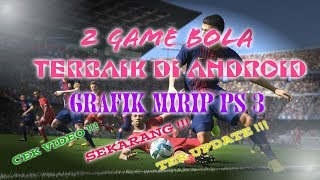 Video GAME BOLA DI ANDROID GRAFIK MIRIP PS 3 TERBARU !!! CEK VIDEO SAMPAI HABIS download MP3, 3GP, MP4, WEBM, AVI, FLV Agustus 2018