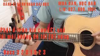 [HƯỚNG DẪN GUITAR] ĐỘ TA KHÔNG ĐỘ NÀNG | Anh Duy | GUITAR NGUYÊN SINGER