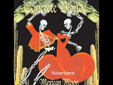 Concrete Blonde - Heal It Up (Mexican Moon)  1993 Mp3