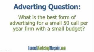 Best Advertising for Small Funeral Homes   FAQ   Funeral Marketing Blueprint