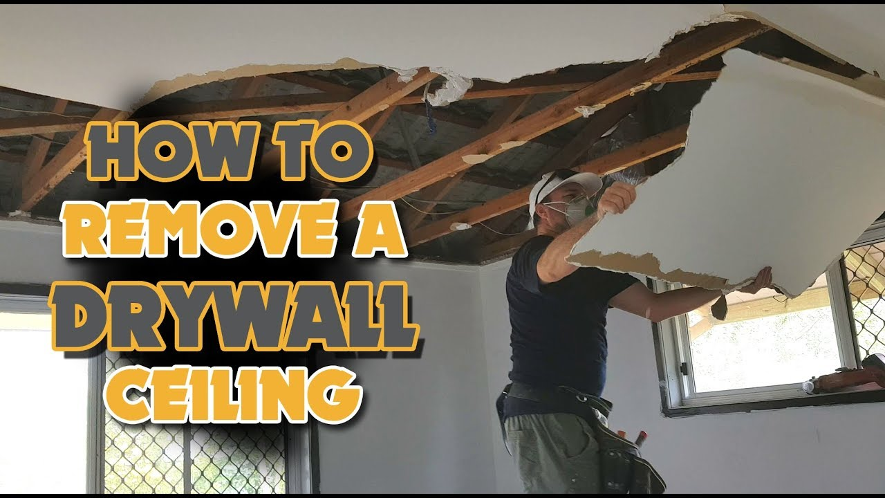 How To Remove A Drywall Ceiling Easy