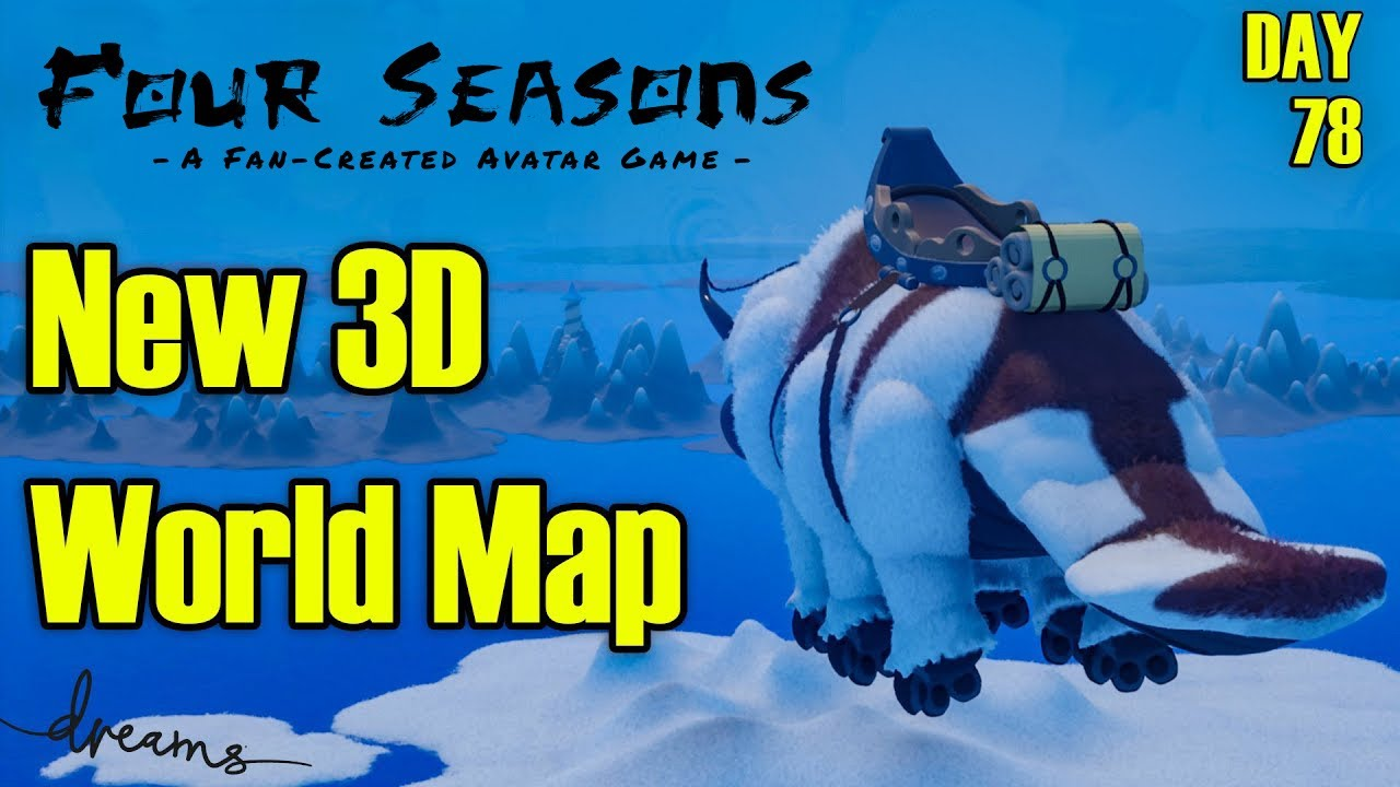 Creating an AVATAR Game! | New 3D Worldmap! Part 1 | [Day 78] [Dreams PS4]