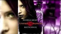 Vampire Academy #4. Blutschwur 2v2 (Hörbuch) Fantasy von Richelle Mead