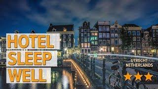 Hotel Sleep Well hotel review | Hotels in Utrecht | Netherlands Hotels