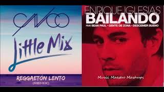 Reggaeton Lento/Bailando [Mashup] - CNCO, Little Mix & Enrique Iglesias