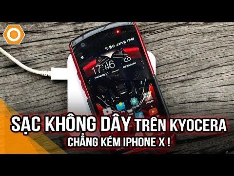 Kyocera dưới 2 triệu có SẠC KHÔNG DÂY chất như iPhone X!