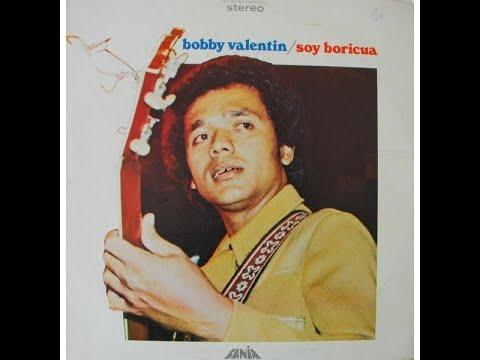 SOY BORICUA BOBBY VALENTIN