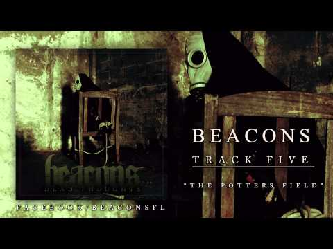 Beacons - Dead Thoughts (FULL ALBUM STREAM)