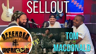Offended And Unfriended Reacts: Tom Macdonald - Sellout
