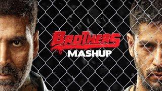 Brothers Mashup - DJ Kiran Kamath | Akshay Kumar | Sidharth Malhotra