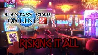 Pso2 Risking It All Casino Arkuma Slots Youtube
