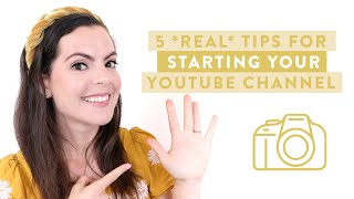 5 REAL TIPS for Starting a YouTube Channel | Why, What and When to Post Content