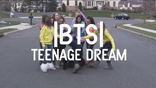 Teenage Dream Bloopers !