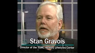 To your health with stan gravois
