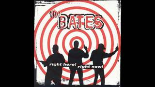 The Bates - All for me