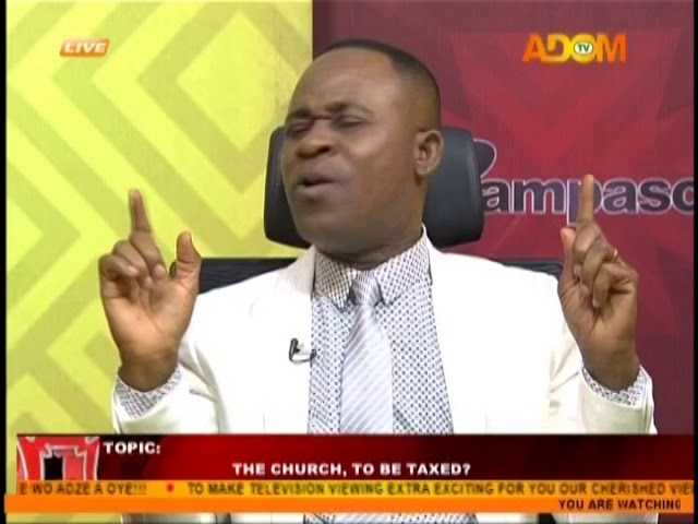 The Church, To Be Taxed? - Pampaso on Adom TV (14-8-18)