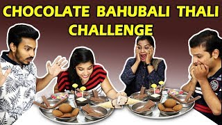 CHOCOLATE BAHUBALI THALI CHALLENGE | Chocolate Bahubali Thali Eating Competition | चॉकलेट थाली