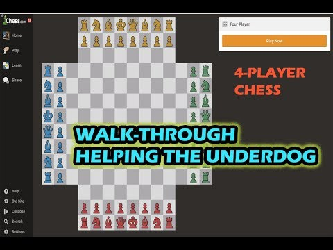 4 Player Chess Helping The Underdog
