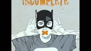 Incomplete - Nema Veze