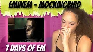 Eminem - Mockingbird  (Reaction) | 7 DAYS OF EM