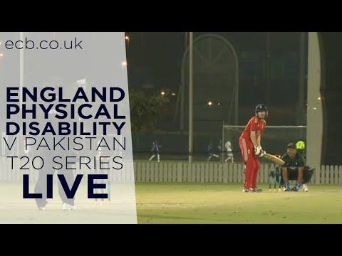 England Physical Disability V Pakistan 2nd T20, Dubai (Live Stream)