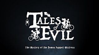 Tales of Evil Horror Board Game Experience Kickstarter Trailer