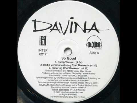 Davina - So Good (Featuring Raekwon)