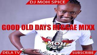 Moh Spice - Good Old Days Reggae
