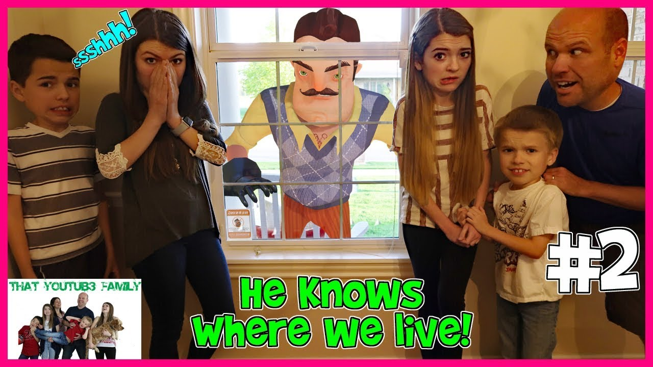 Hello Neighbor Sneaks Into Our House Skit That Youtub3