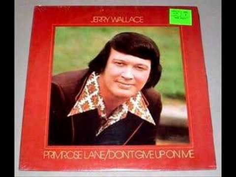 Jerry Wallace Sings There She Goes