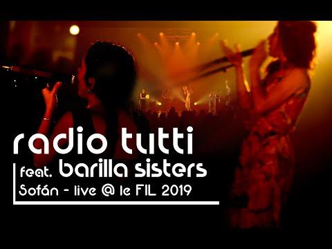Sofán (live 2019) Radio Tutti feat. Barilla Sisters
