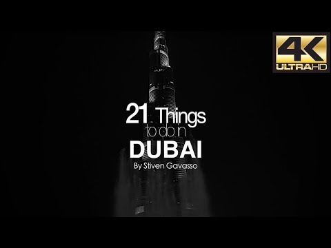 21 Things to do in DUBAI 4K