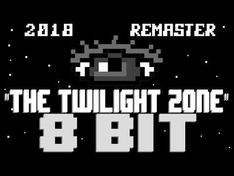 The Twilight Zone (2018 Remaster) [8 Bit Tribute to The Twilight Zone] - 8 Bit Universe