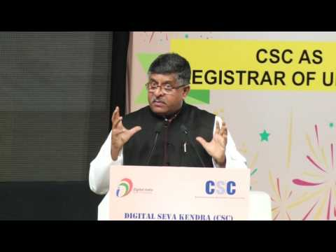 SHRI RAVI SHANKAR PRASAD, HONOURABLE MINISTER, ELECTRONICS & IT AND LAW & JUSTICE AT CSC UIDAI EVENT