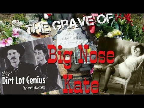 The Grave of Big Nose Kate, also the life and times of Katie Elder and Doc Holliday!
