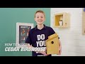 How to Build an Inexpensive Cedar Birdhouse