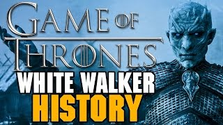 Game of Thrones: White Walkers History & Theory