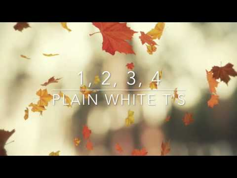 1, 2, 3, 4 - Plain White T's (Speed Up)