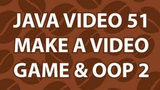 Java Video Tutorial 51