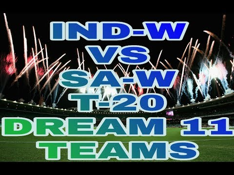 IN-W vs SA-W 3rd T20 Dream11 Fantasy Cricket team – India Women tour of South Africa 2018