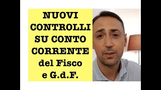 COME FUNZIONANO I NUOVI CONTROLLI DEL FISCO G.d.F. sui conto correnti per movimenti da 10.000€ mese