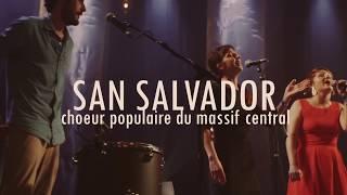 San Salvador - Teaser - La Grande Folie - 2017