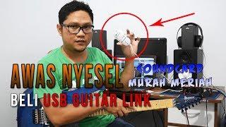 HATI-HATI NYESEL Beli USB Guitar Link!!! SoundCard MURAH MERIAH Buat RECORDING 🎸